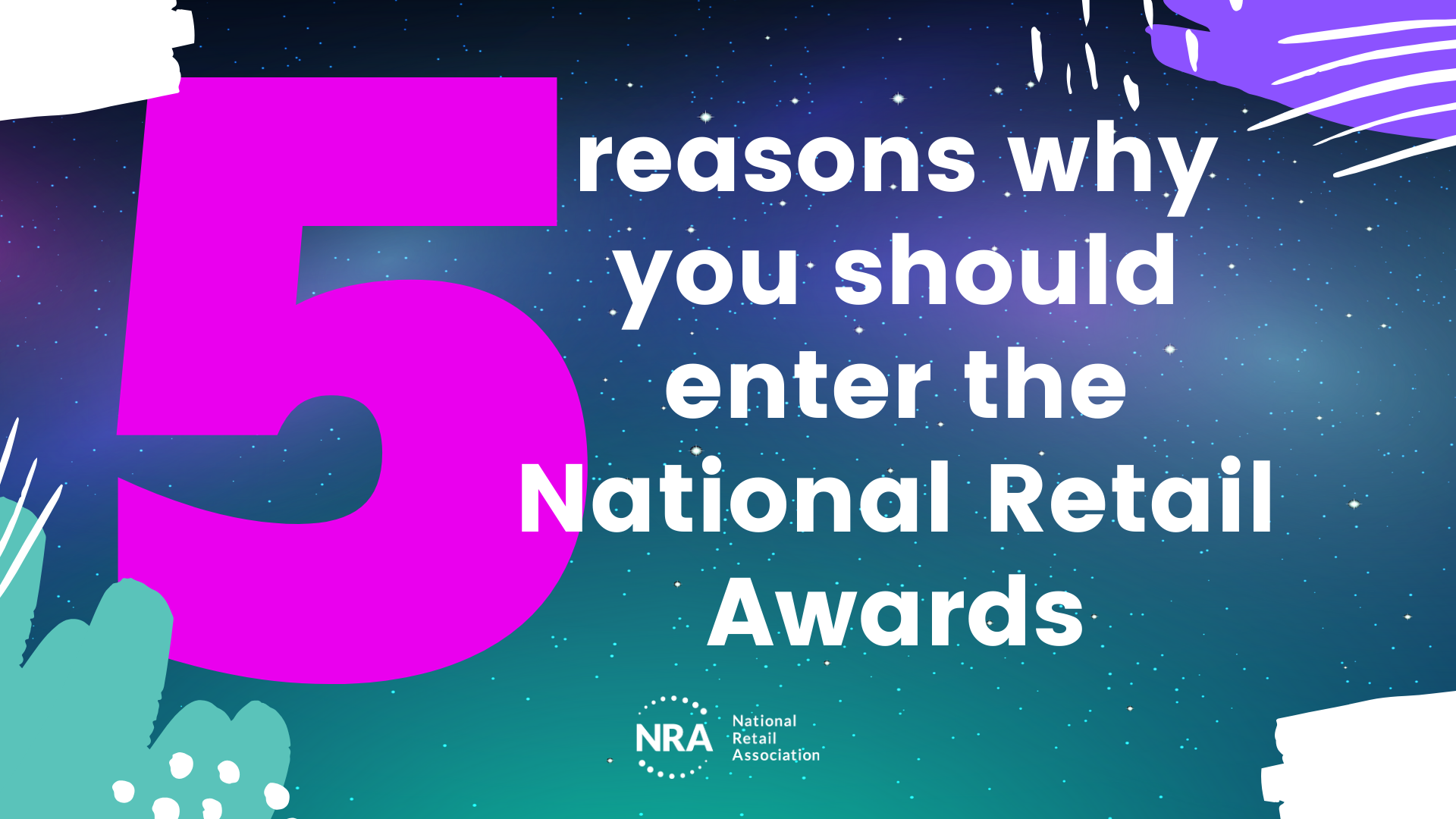 5 Reasons why you should enter the National Retail Awards